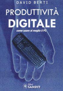 copertina del libro di david berti produttività digitale